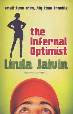 The Infernal Optimist by Linda Jaivin