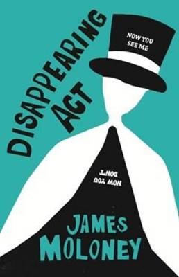 Disappearing Act by James Moloney