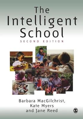 The Intelligent School by Barbara MacGilchrist