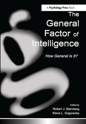 The General Factor of Intelligence by Robert J. Sternberg