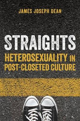 Straights by James Joseph Dean