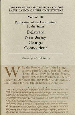 Ratification by the States Delaware Vol 111 by Merrill Jensen