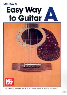 Mel Bay's Easy Way to Guitar by Mel Bay