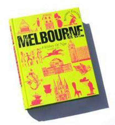 The Melbourne Book: A History of Now by Maree Coote