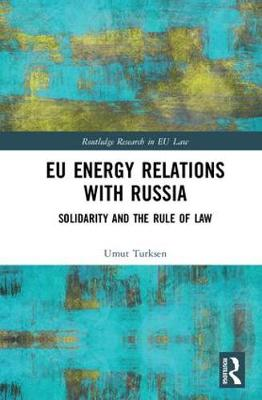 EU Energy Relations With Russia book