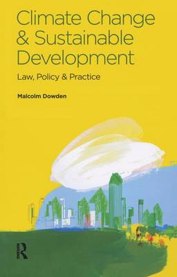 Climate Change and Sustainable Development by Malcolm Dowden