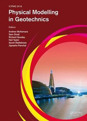 Physical Modelling in Geotechnics by Andrew McNamara