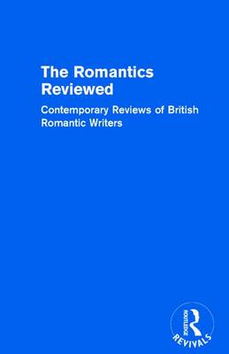 The Romantics Reviewed The Lake Poets Part A, Volume I by Donald H. Reiman