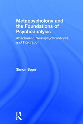Metapsychology and the Foundations of Psychoanalysis book