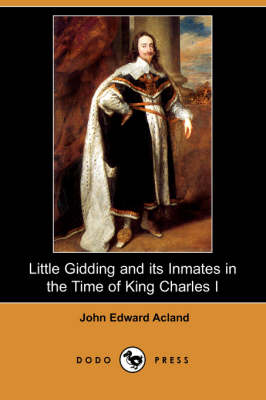 Little Gidding and Its Inmates in the Time of King Charles I (Dodo Press) book