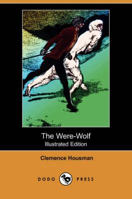 Were-Wolf (Illustrated Edition) (Dodo Press) book