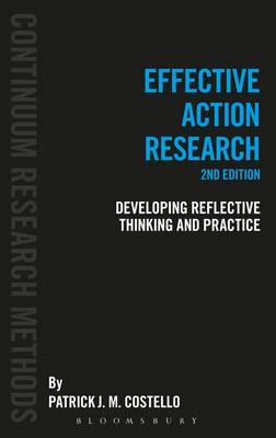 Effective Action Research by Patrick J. M. Costello
