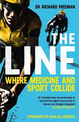 The Line: Where Medicine and Sport Collide book
