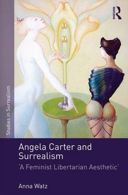 Angela Carter and Surrealism book