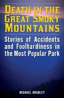 Death in the Great Smoky Mountains by Michael R. Bradley