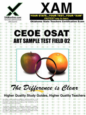 Ceoe Osat Art Sample Test Field 02 Teacher Certification Test Prep Study Guide by Sharon A Wynne
