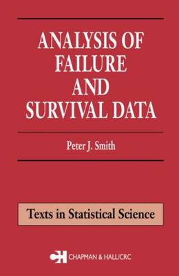 Analysis of Failure and Survival Data by Peter J. Smith