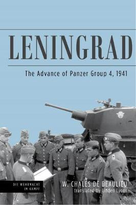 Leningrad: The Advance of Panzer Group 4, 1941 by Lyons Linden