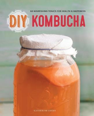 DIY Kombucha by Rockridge Press