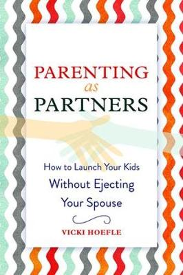 Parenting as Partners by Vicki Hoefle