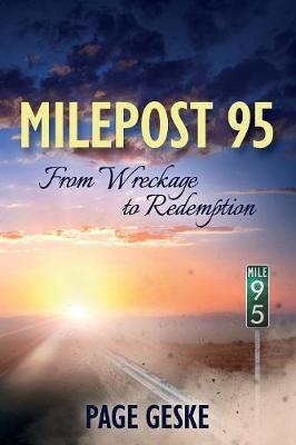 Milepost 95 by Page Geske