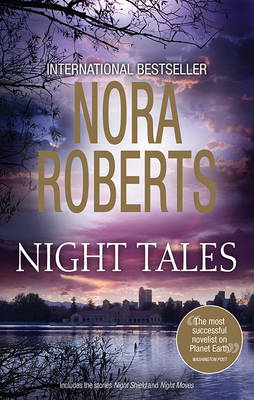 NIGHT SHIELD/NIGHT MOVES by Nora Roberts