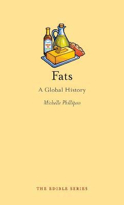 Fats by Michelle Phillipov