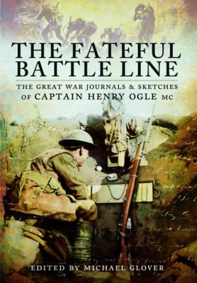 Fateful Battle Line by Michael Glover