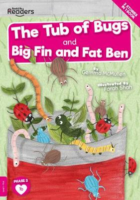 The Tub of Bugs And Big Finn and Fat Ben book