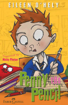 Penny the Pencil by Eileen O'Hely