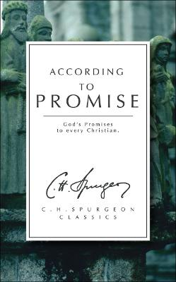 According to Promise by C. H. Spurgeon