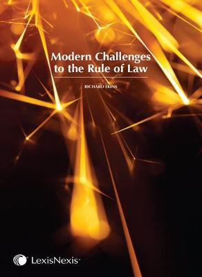 Modern Challenges to the Rule of Law by Richard Ekins