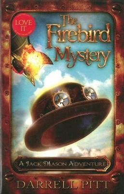 Firebird Mystery by Darrell Pitt