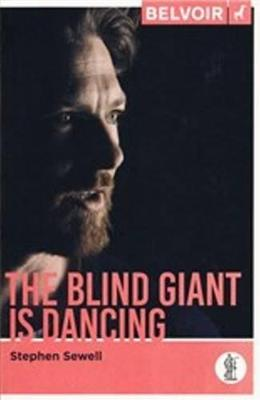 The Blind Giant is Dancing by Stephen Sewell