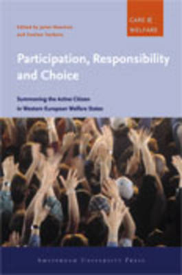 Participation, Responsibility and Choice by Janet Newman