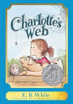 Charlotte's Web: A Harper Classic by E. B. White