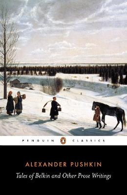 Tales of Belkin and Other Prose Writings by Alexander Pushkin
