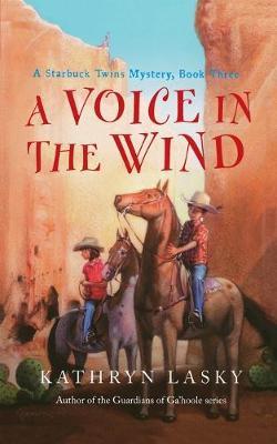 Voice in the Wind by Kathryn Lasky