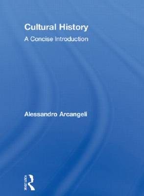 Cultural History by Alessandro Arcangeli