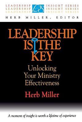 Leadership is the Key by Herb Miller