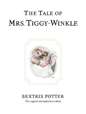 Tale of Mrs. Tiggy-Winkle by Beatrix Potter
