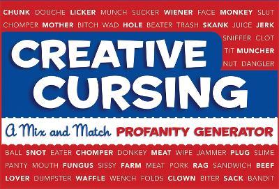 Creative Cursing by Jillian Panarese