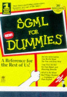 SGML For Dummies by William Von Hagen