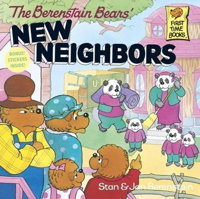 Berenstain Bears' New Neighbors by Stan And Jan Berenstain Berenstain
