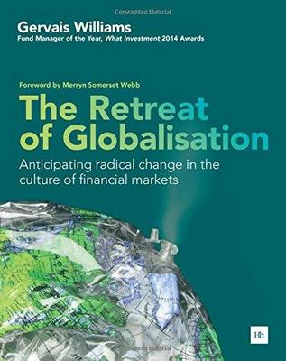 The Retreat of Globalisation by Gervais Williams