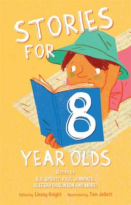 Stories For Eight Year Olds by Linsay Knight