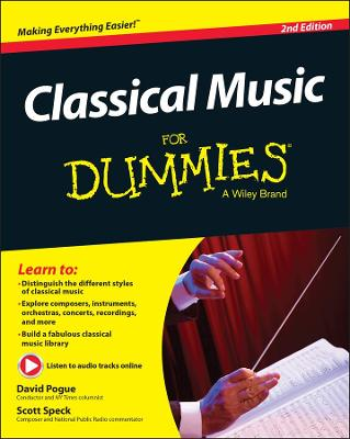 Classical Music For Dummies by Scott Speck