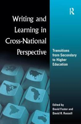 Writing and Learning in Cross-national Perspective by David Foster