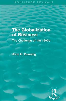 The Globalization of Business: The Challenge of the 1990s book