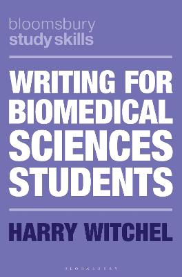 Writing for Biomedical Sciences Students book